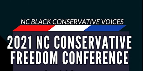 1st Annual NC Conservative Freedom  Conference & Patriots Ball tickets