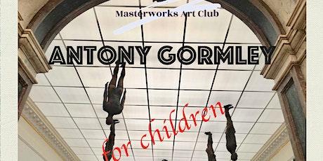 Great British Artists. Sculpture Edition. Antony Gormley. tickets