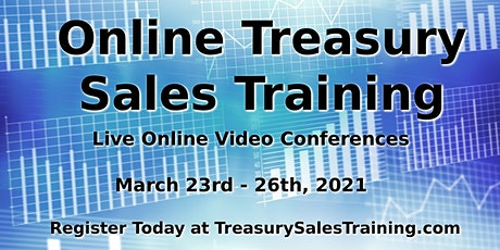Treasury Sales Training - Online - March 2021 tickets