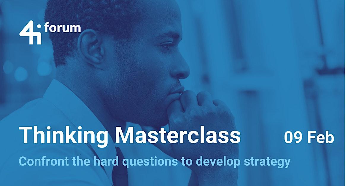 4iforum: Thinking Masterclass