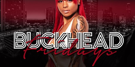 UPSCALE LIT UP FRIDAYS IN BUCKHEAD tickets