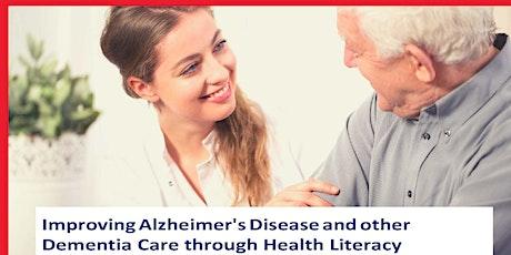 Improving Alzheimer's Disease & Other Dementia Care Through Health Literacy tickets