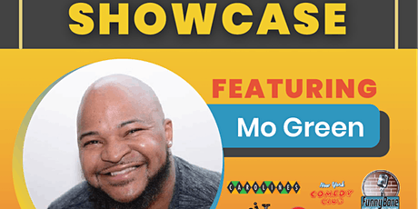 WknD Comedy Showcase Featuring Mo Green! tickets