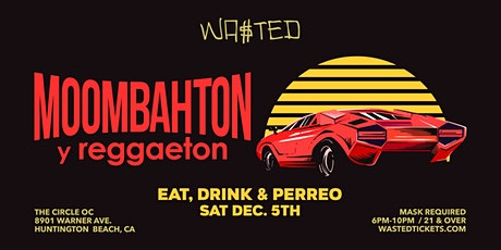 Wasted Presents: Moombahton y Reggaeton tickets