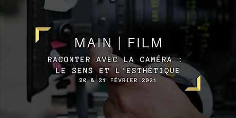 Raconter avec la caméra | En présentiel billets