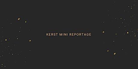 Kerst mini reportage zondag 31 oktober 2021 tickets