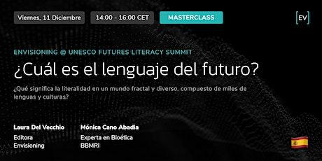 Masterclass | ¿Cuál es el lenguaje del futuro? entradas
