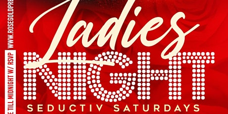"""THE ALL NEW """"SEDUCTIV SATURDAYS"""" @ ROSE 