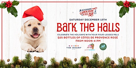 Bark The Halls at The Wharf Miami's Riverside Holiday Village tickets