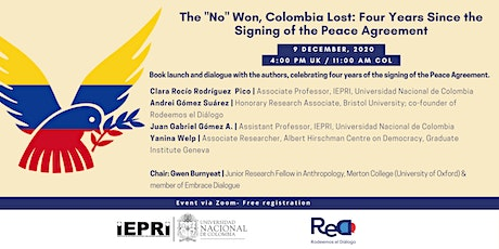 "The ""No"" Won, Colombia Lost: 4 years Since Signing the Peace Agreement tickets"