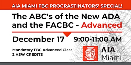 The ABC's of the New ADA and the FACBC - Advanced tickets