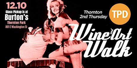 Thornton 2nd Thursday Wine & Art Walk!! tickets