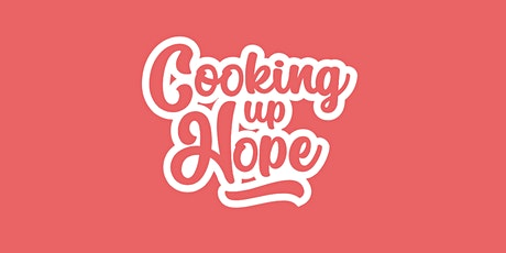 Cooking Up Hope tickets