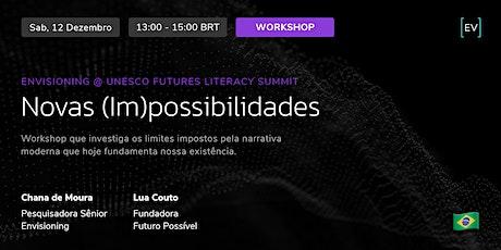 Workshop | Novas (im)possibilidades ingressos