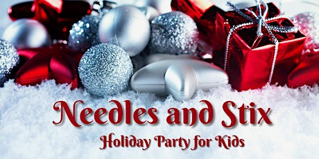 Needles and Stix Virtual Holiday Party tickets