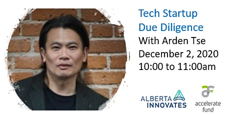 Tech Startup Due Diligence  with Arden Tse of Accelerate fund tickets