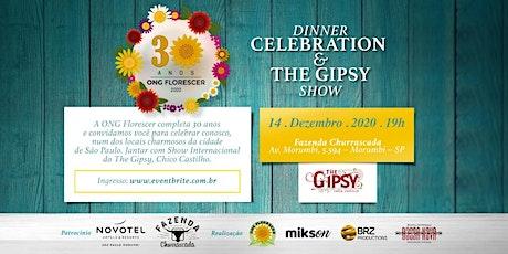 Dinner Celebration e The Gipsy show em prol da ONG FLORESCER ingressos