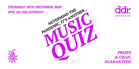 Nevermind the Pandemic, it's another Zoom Music Quiz tickets