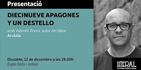 Presentació: 'Diecinueve apagones y un destello' / Fira Literal 2020 tickets