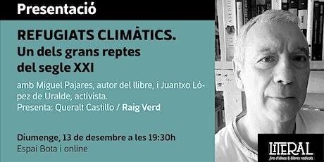 Presentació: 'Refugiats climàtics' / Fira Literal 2020 entradas