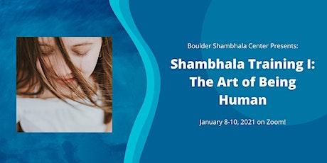 Shambhala Training I: The Art of Being Human tickets