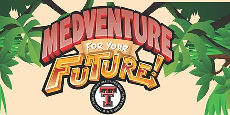 Medventure for Your Future 2021 tickets
