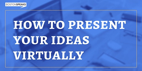 How To Present Your Ideas Virtually tickets