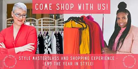 Come Shop With Us - Style Masterclass and Shopping Experience! tickets