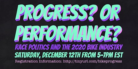 Progress? Or Performance?:  Race Politics and the 2020 Bike Industry tickets