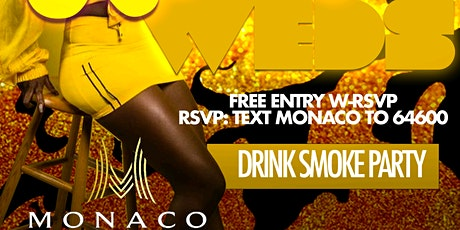 XscapeWednesdays's at Monaco $20 Hookah $5 Drinks before 12 tickets