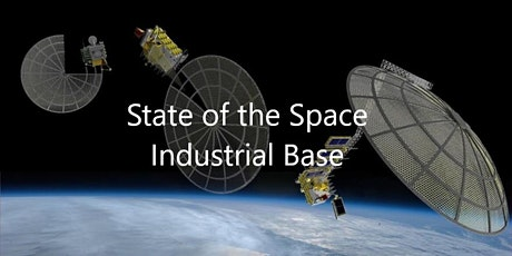 State of the Space Industrial Base tickets