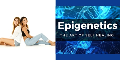 Epigenetics - The Art of Self Healing tickets