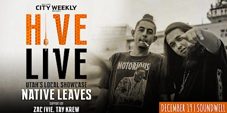 HIVE LIVE ft Native Leaves & Friends tickets