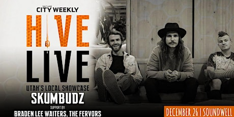 HIVE LIVE ft Skumbudz & Friends tickets