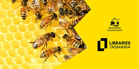 Bees and Honey @ Ulverstone Library tickets