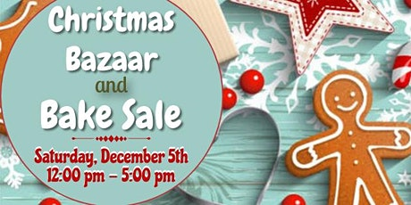 Christmas Bazaar, Holiday Bake Sale and Tree Lighting tickets