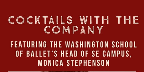 Jeté Society's Cocktails w/ the Company featuring TWSB's Monica Stephenson tickets