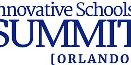2021 Innovative Schools Summit ORLANDO tickets