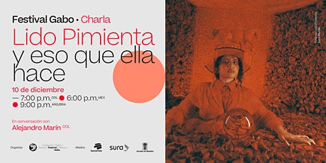 Festival Gabo N° 8: Lido Pimienta y eso que ella hace tickets