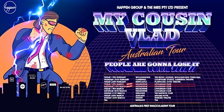 My Cousin Vlad - People Are Gonna Lose It - Australian Tour tickets