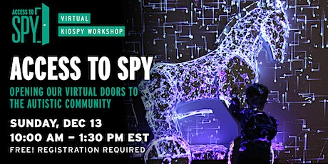 Access to SPY - Opening Our Virtual Doors to the Autistic Community tickets