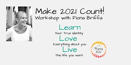 Learn Love Live - Make 2021 Count tickets