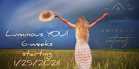 Luminous YOU | Aligning with your highest Potential | 6-week Workshop tickets