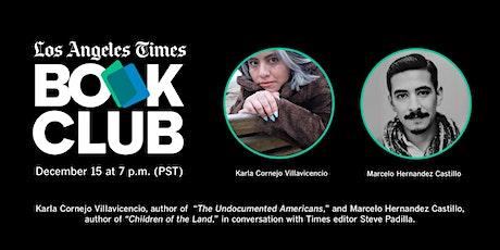 Virtual Book Club: Karla Cornejo Villavicencio & Marcelo Hernandez Castillo tickets