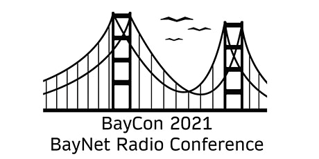 BayCon 2021 - The Annual BayNet Radio Conference tickets