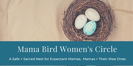 Mama Bird Women's Circle - December tickets