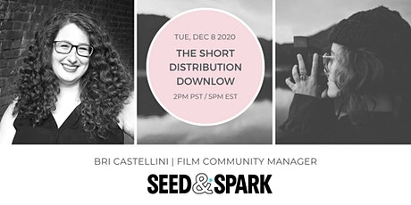 Seed & Spark: The Distribution Down Low tickets