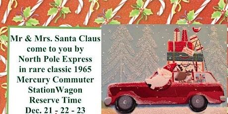 Neighborhood or Porch visit by SantaClaus in'65 MercuryWagon   Dec 21-22-23 tickets