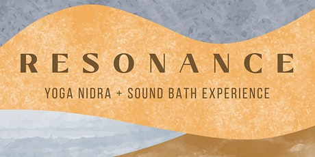 RESONANCE: Virtual Yoga Nidra + Sound Bath Experience tickets