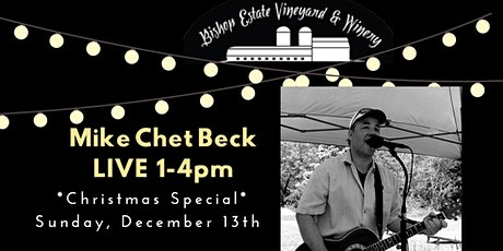 Mike Chet Beck *Christmas Special* Live at Bishop Estate tickets
